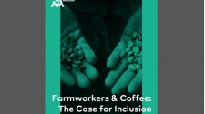 Farmworkers & Coffee: The Case for Inclusion